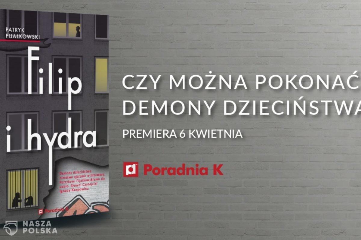 """""""Filip i hydra"""" Patryka Fijałkowskiego – jak demony dzieciństwa stają się upiorami dorosłości"""