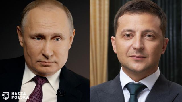 Putin i Zełenski rozmawiali telefonicznie o rozejmie w Donbasie
