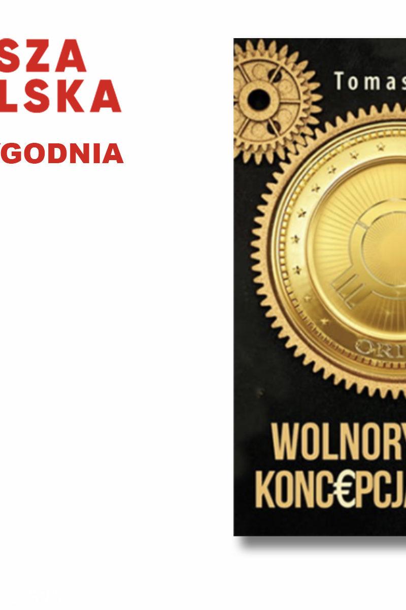 """Młot na tych, którzy pytają """"co w zamian?"""" – Książka tygodnia w księgarni Naszej Polski"""