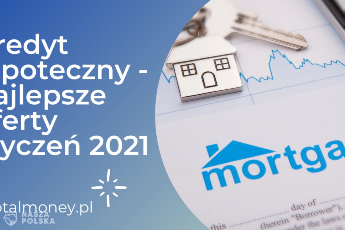 Kredyt hipoteczny – najlepsze oferty styczeń 2021
