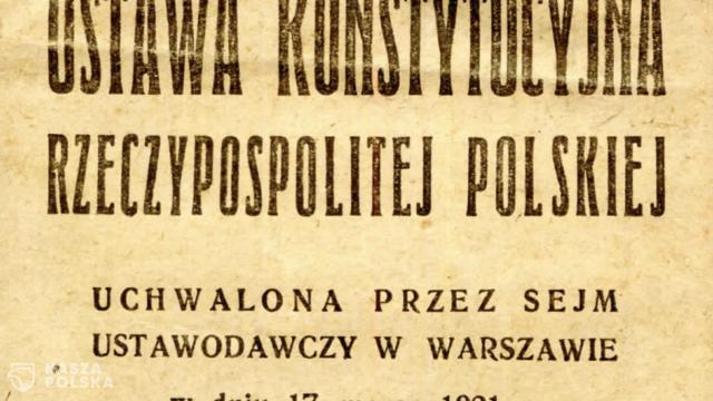 100 lat temu uchwalono Konstytucję marcową