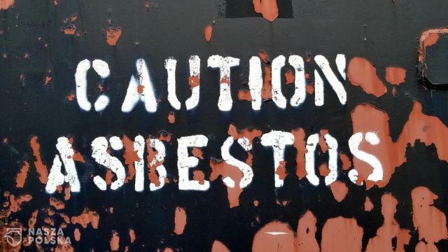 Azbest wciąż powoduje w Europie co najmniej 14 tysięcy zgonów rocznie