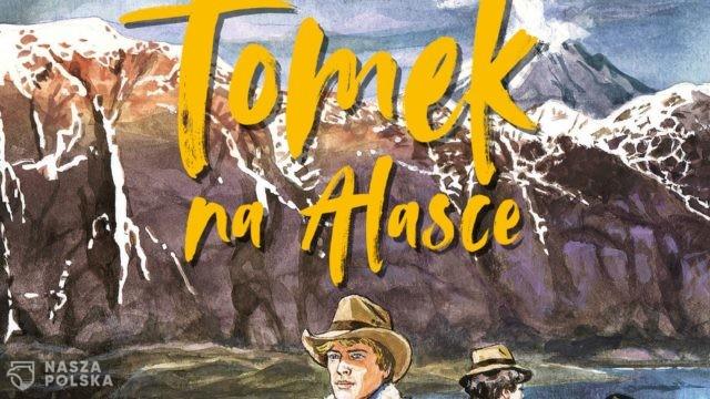Autor kontynuacji przygód Tomka Wilmowskiego: te książki to zjawisko wręcz o charakterze kulturowym
