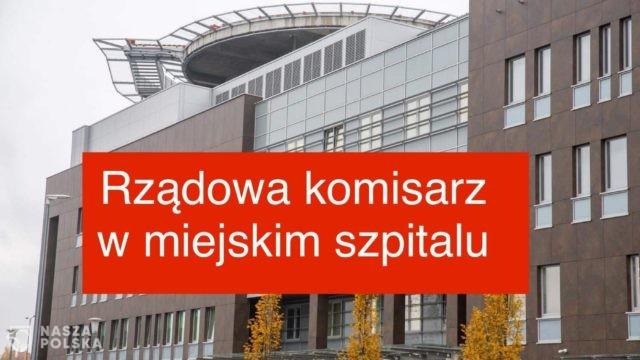 Z-ca prezydenta Warszawy: W szpitalu z 300 łóżkami jest kilku pacjentów. Szpitalem zarządza rządowy komisarz